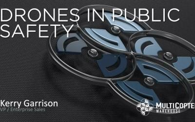 Drones in Public Safety Webinar